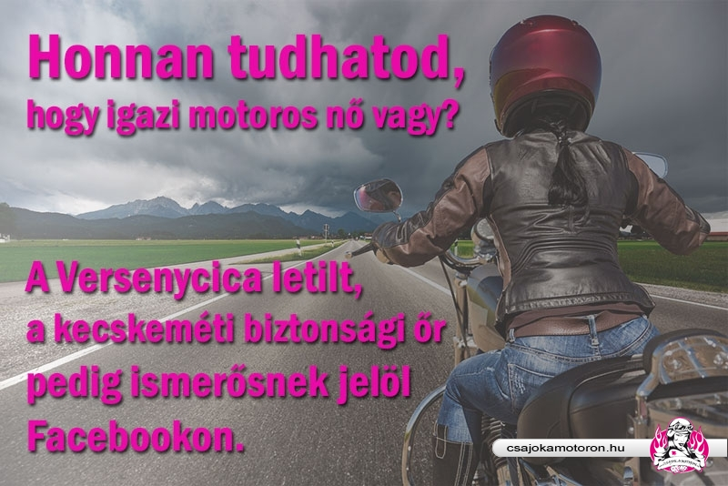 Motoros Nő vagy?
